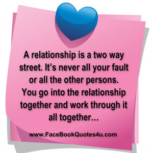 ... way street it s never all your fault or all the other persons you go