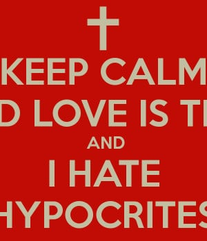 Hate Hypocrite People Quotes Hypocrites goo i hate