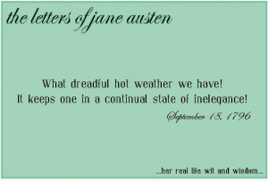 Funny Hot Weather Memes The letters of jane austen,