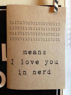 ... in nerd. binary code. computer language. love. nerd love. blank card