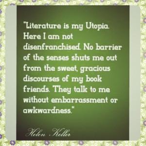 ... quoteoftheday #books #bibliophile #utopia #helenkeller #literature
