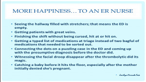 Happiness... to an ER Nurse
