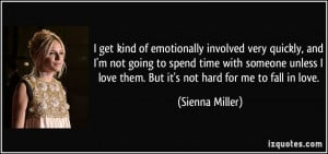 : quote-i-get-kind-of-emotionally-involved-very-quickly-and-i-m-not ...