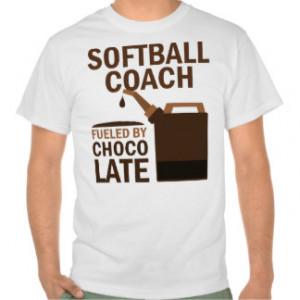 Softball Coach (Funny) Gift T Shirt