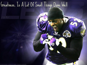 Awesome Ray Lewis Quote