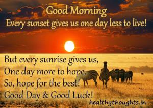Good Morning-Good Day & Good Luck!