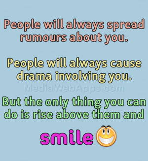 People will always spread rumours about you