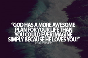 God Quotes About Life To Live By