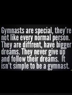 ... Quotes, Dance Gymnastics, Gymnastics D, Gymnastic Quotes, Gymnastics