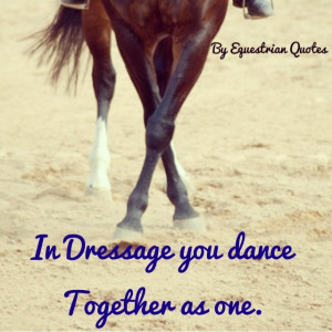 It's a dance ~ by equestrian quotes