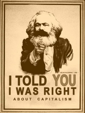 ... mean he was wrong about everything. He was right about Das Kapital