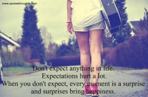 Life Quotes-Thoughts-Hurt-Happiness-Surprises-Best-Nice-Great
