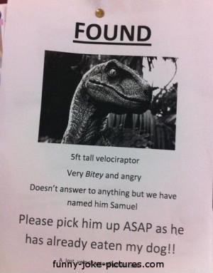 Funny Found Lost Dinosaur Velociraptor Sign Picture