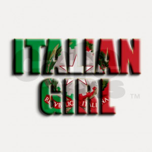 Italian Girl Quotes Italian Girl Shot Glass by