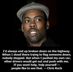 Chris Rock , comedian, actor. Dropped out of high school.
