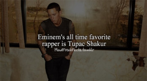 2pac, eminem, fact, facts, favorite, quotes, sayings, slim shady ...
