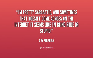 Sarcastic Quotes About People