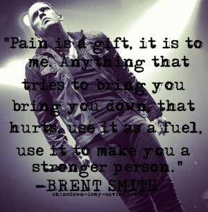 brent smith quotes shinedown