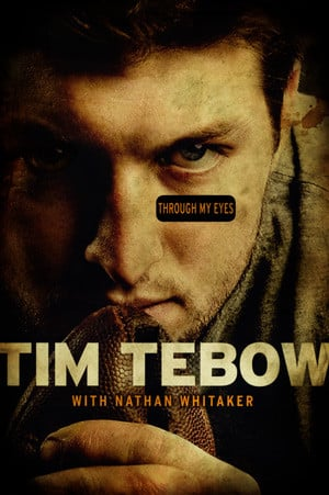Tim Tebow Quotes From Through My Eyes