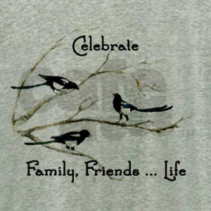 celebrate_family_friends_life_quote_magpie_birds_w.jpg?color ...