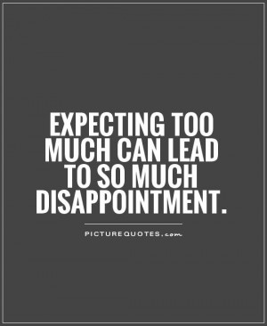 Quotes and Sayings About Disappointment