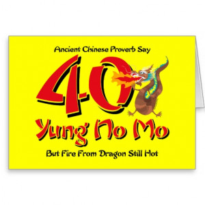 Yung No Mo 40th Birthday Cards