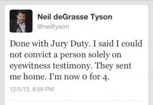 Neil deGrasse Tyson - jury duty