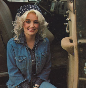 ... cuties out there: a classic photo of the incomparable Dolly Parton
