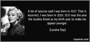 More Laraine Day Quotes