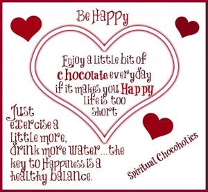 Chocolate quote via www.Facebook.com/SpiritualChocoholics