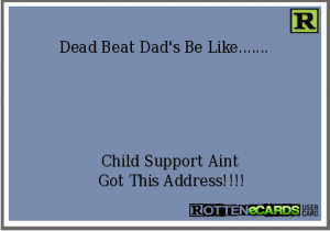 Deadbeat Dad Quotes Statistics Funny 10 Doblelolcom Picture