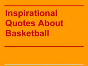Basketball Teamwork Quotes Kevin coyle basketball quotes