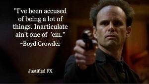Justified Tv Show Quotes, Crowder Justified Fx, Boyd Crowder Justified ...