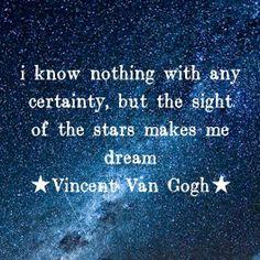 Van Gogh quote - the stars...