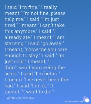 Im Fine Help Me Quotes I said