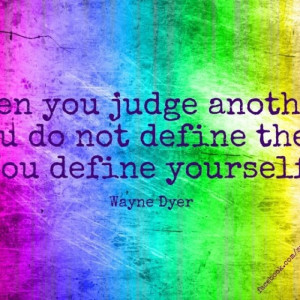 Judge yourself before you judge others!