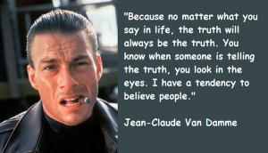 Jeanclaude Van Damme Quotes