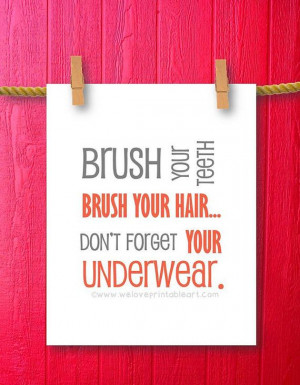 This printable bathroom rules sign features the whimsical quote: Brush ...