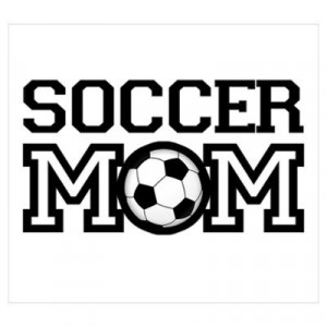 Soccer mom T-shirts and gifts Poster
