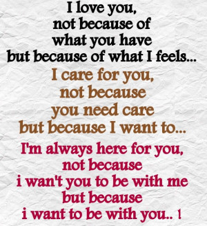 love you, not because of what you have