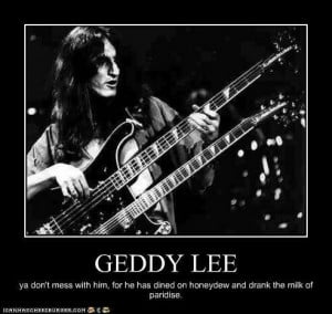 GEDDY LEE ... one of the all time Great BASS Players and part of one ...