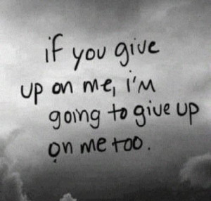 ... quotes don't leave me save me from myself self harn sadquotes dontgo