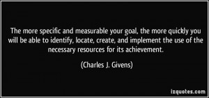 measurable your goal, the more quickly you will be able to identify ...
