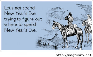 New Year's Eve funny saying card on imgfave