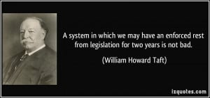 system in which we may have an enforced rest from legislation for ...
