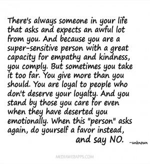 ... you care for even when they have deserted you emotionally. When this