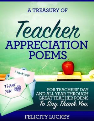 of teacher appreciation poems by felicity luckey buy now teachers ...
