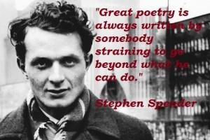 Stephen spender famous quotes 1