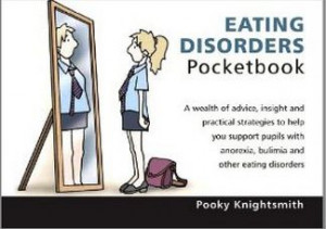 ... eating disorders. It's a practical, essential guide for everyone in