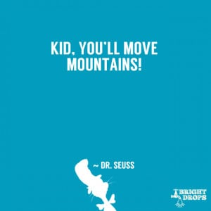 37 Dr. Seuss Quotes That Can Change the World | Bright Drops